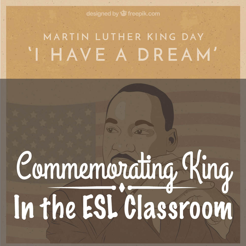 Martin Luther King, Jr. Day in the ESL Classroom