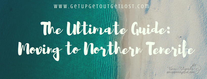 The Ultimate Guide_Moving to Northern Tenerife